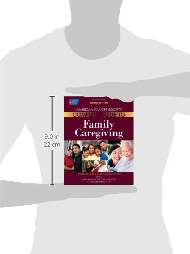 American Cancer Society Complete Guide to Family Caregiving: The Essential Guide to Cancer Caregivin - http://medicalbooks.filipinodoctors.org
