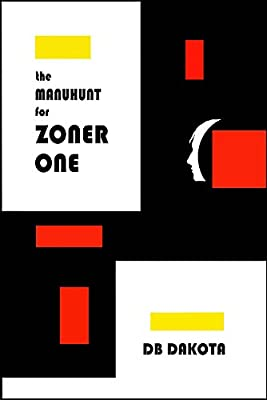 The Manhunt for Zoner One