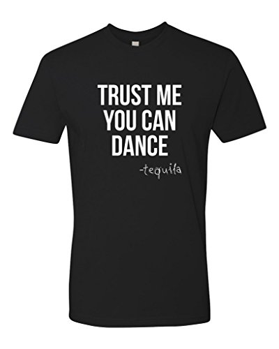 Panoware Men's Funny Drinking T-Shirt | Trust Me You Can Dance Tequila, Black S - Ringspun Dance T-shirt