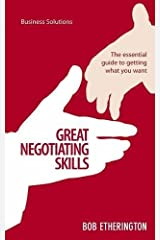 Great Negotiating Skills (Business Solutions) by Bob Etherington (2011) Paperback Paperback