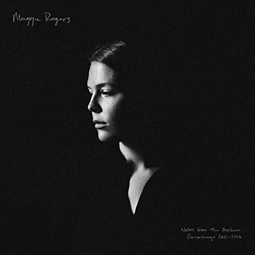 Maggie Rogers - Notes From The Archive: Recordings 2011-2016 - Amazon.com Music