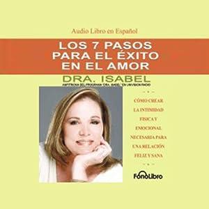 Los 7 Pasos para el Exito en el Amor [The 7 Passages to Success in Love] Audiobook
