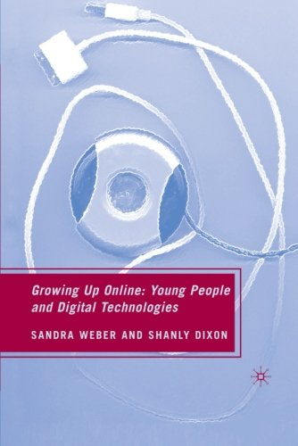 Growing Up Online: Young People and Digital Technologies