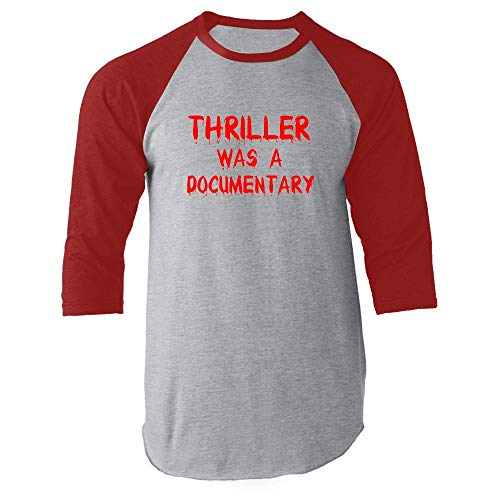 Thriller was a Documentary Funny Horror Halloween Red M Raglan Baseball Tee Shirt