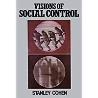 Visions of Social Control: Crime, Punishment and Classification