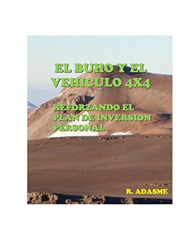 EL BHO Y EL VEHICULO 4X4: REFORZANDO EL PLAN DE INVERSION PERSONAL (Educando para una sociedad feliz n 2) (Spanish Edition)