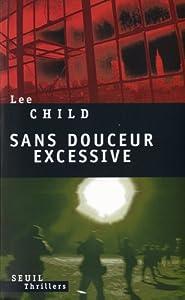 """Afficher """"Sans douceur excessive"""""""