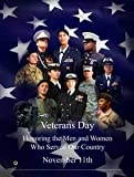 Veterans Day Poster (VET5) Honoring the Men and Women who Served Our Country