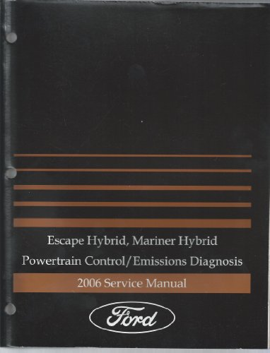 2006 Escape Hybrid, Mariner Hybrid Powertrain Control/Emissions Diagnosis Service Manual