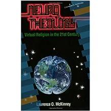 Neurotheology: Virtual Religion in the 21st Century