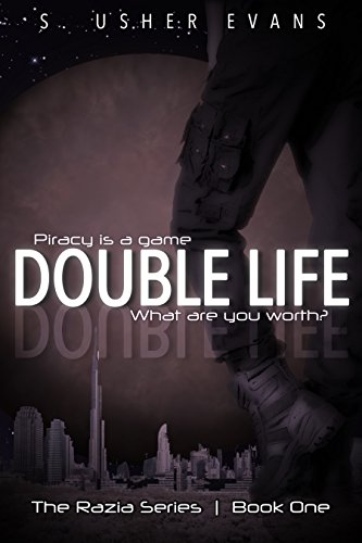 Amazon double life razia book 1 ebook s usher evans double life razia book 1 by evans s usher fandeluxe Epub