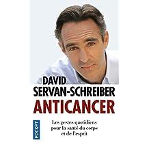 Anticancer: Les gestes quotidiens pour la santé du corps et de l'esprit