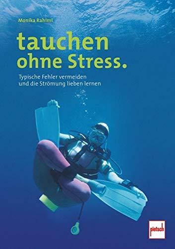 Tauchen Ohne Stress.  Typische Fehler Vermeiden Und Die Strömung Lieben Lernen