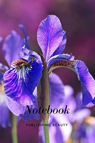 Blossom Iris - Notebook: Journal, Notebook, Diary, Flowers, Iris, Blossom  (110 Pages, Blank, 6 x 9)