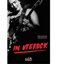 In Uterock (French Edition)