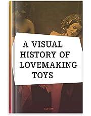 A Visual History of Lovemaking Toys