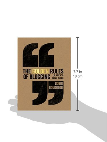 The-Golden-Rules-Of-Blogging