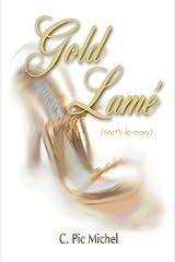 Gold Lamè (That's Le-Mayy) Paperback