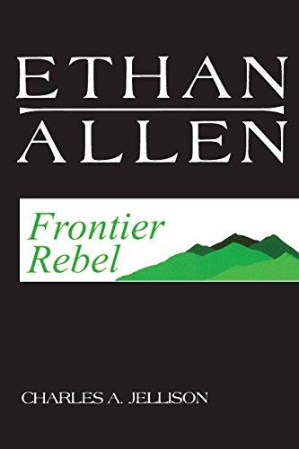 Ethan Allen: Frontier Rebel