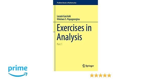Amazon com: Exercises in Analysis: Part 1 (Problem Books in