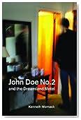 John Doe No. 2 and the Dreamland Motel