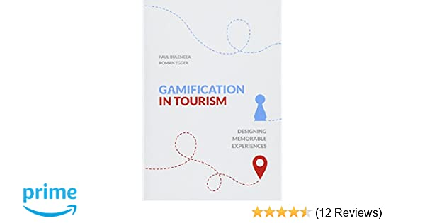 Gamification in tourism roman egger paul bulencea 9783734759673 gamification in tourism roman egger paul bulencea 9783734759673 amazon books fandeluxe Gallery