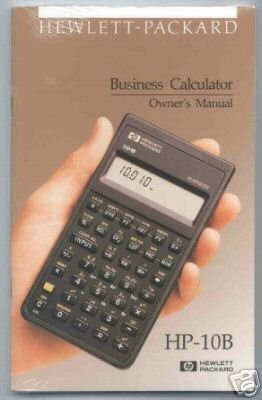 Hp 10B Business Calculator Owners Manual (Hp Manual)