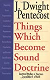 Things Which Become Sound Doctrine: Doctrinal