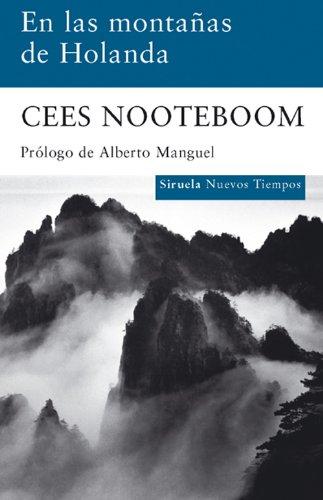En las montañas de Holanda (Nuevos Tiempos) (Spanish Edition)