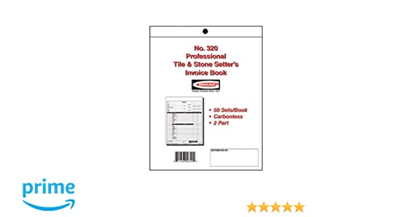 Amazoncom Professional Tile Stone Setters Invoice Book - What is the invoice price online tile store