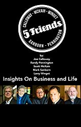 Insights on Business and Life: From the Five Friends