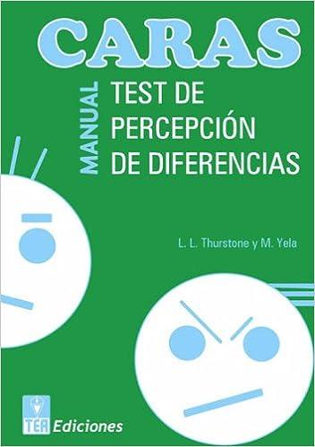 CARAS, Test de percepción de diferencias Publicaciones de psicología aplicada: Amazon.es: L. L. Thurstone, Mariano Yela Granizo, DEPARTAMENTO I+D de TEA ...