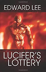 Lucifer's Lottery (The Infernal Series) (Volume 4)
