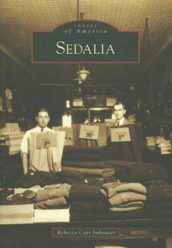 Read Online Sedalia (MO) (Images of America) pdf epub