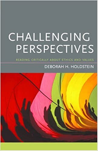 com challenging perspectives reading critically about challenging perspectives reading critically about ethics and values 1st edition