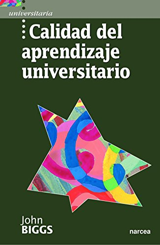 Calidad del Aprendizaje Universitario (Spanish Edition)