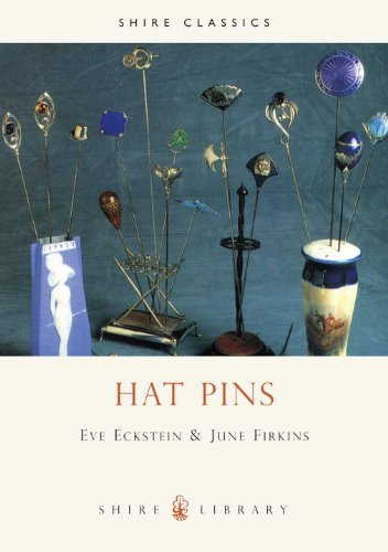 Hat Pins (Shire Album) by E. Eckstein (1-Sep-2006) Paperback