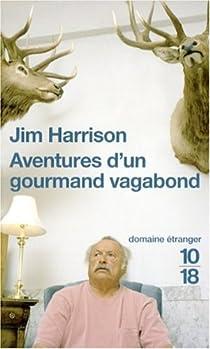 Aventures d'un gourmand vagabond par Harrison