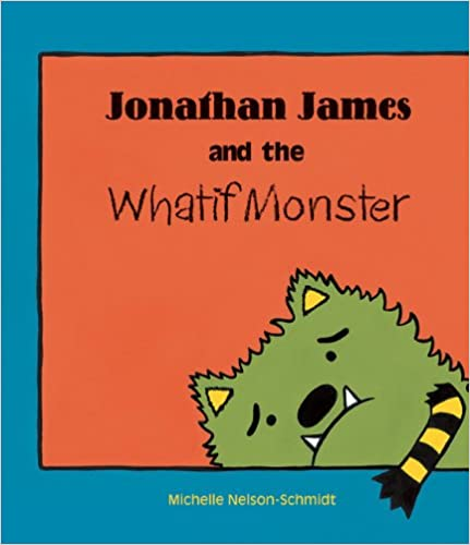 Jonathan James and the What If Monster