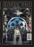 Rogue One a Star Wars Story the Official Collectors Edition