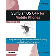Symbian OS C++ for Mobile Phones: Programming with Extended Functionality and Advanced Features by Richard Harrison (2004-09-27)