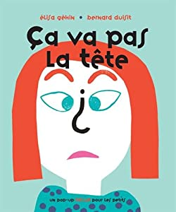 vignette de 'Ça va pas la tête (Élisa Géhin)'