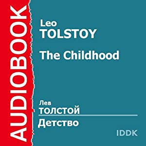 Childhood [Russian Edition] Audiobook
