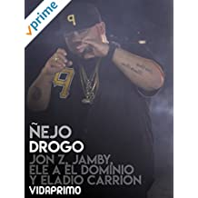 Ñejo - Drogo Ft Jon Z, Jamby, Ele A El Dominio y Eladio Carrion