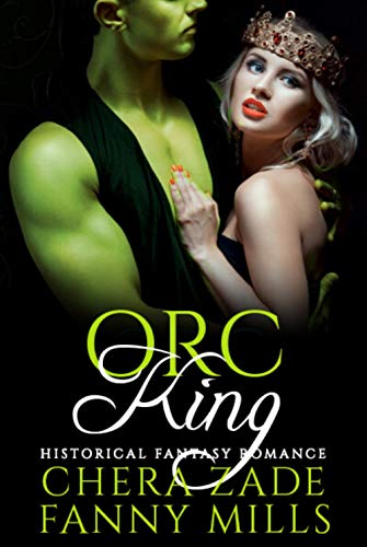 Orc King (Monsters & Princesses) by [Zade, Chera, Mills, Fanny]