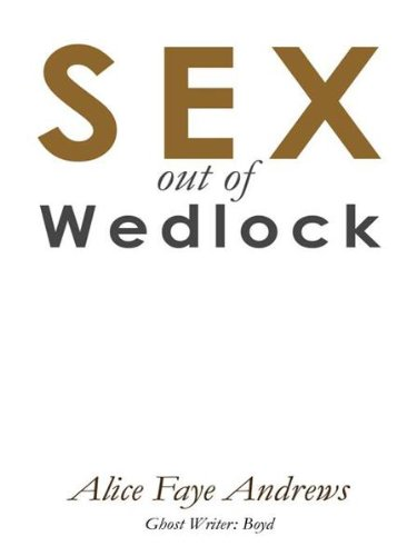 SEX out of Wedlock