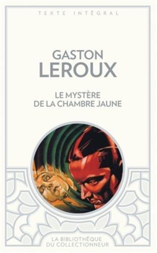 Télécharger Le Mystère De La Chambre Jaune Pdf De Gaston Leroux