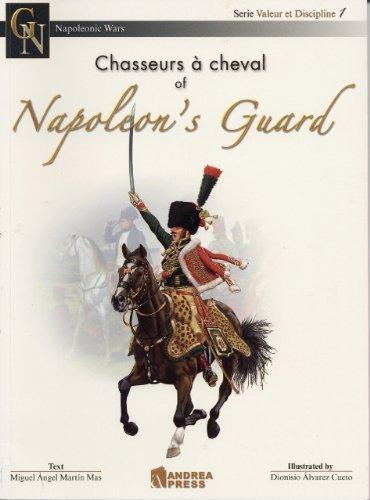 Chasseurs a Cheval of Napoleon's Guard (Valor et Discipline) (v. 1)