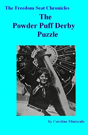 Amazon the powder puff derby puzzle the freedom seat kindle price 099 fandeluxe Epub