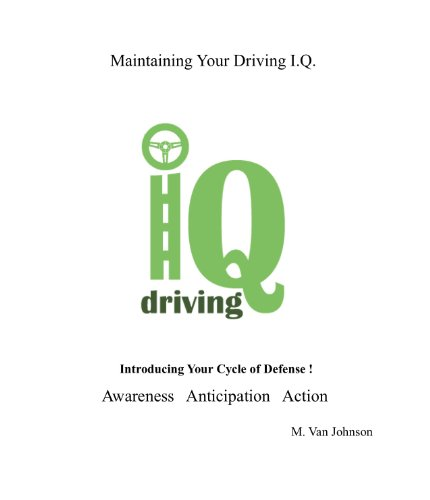 Maintaining Your Driving I.Q.